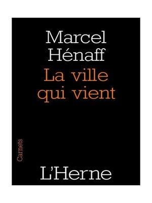 cover image of La ville qui vient