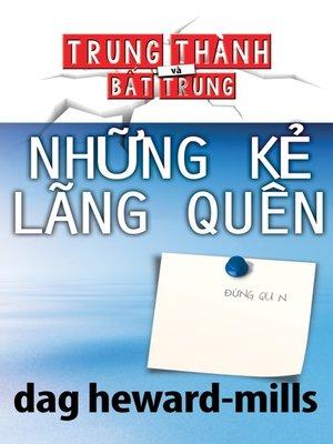 cover image of Những Kẻ Lãng Quên