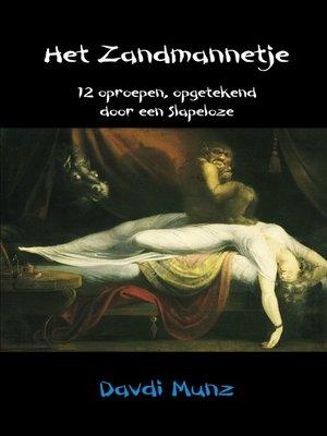 cover image of Het Zandmannetje, 12 oproepen opgetekend door een Slapeloze