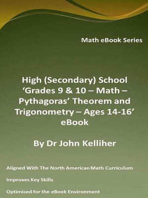 cover image of High (Secondary) School 'Grades 9 & 10 – Math – Pythagoras' Theorem and Trigonometry– Ages 14-16' eBook