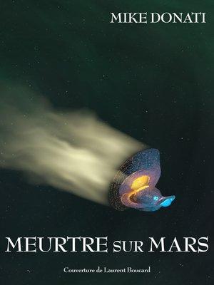 cover image of Meurtre sur Mars