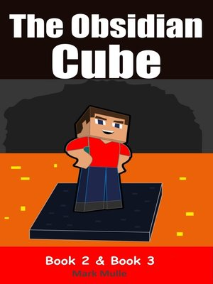 cover image of The Obsidian Cube, Book 2 and Book 3