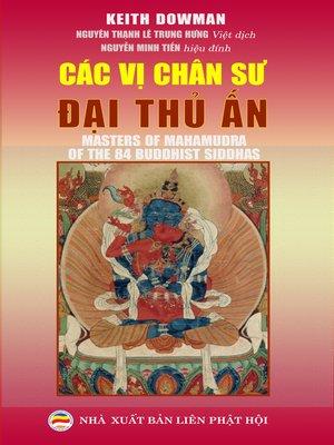 cover image of Các vị chân sư Đại thủ ấn