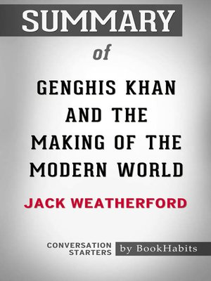 cover image of Summary of Genghis Khan and the Making of the Modern World by Jack Weatherford / Conversation Starters