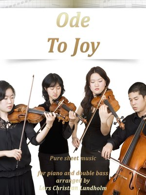 cover image of Ode to Joy Pure sheet music for piano and double bass arranged by Lars Christian Lundholm