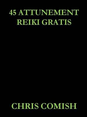 cover image of 45 Attunement Reiki Gratis