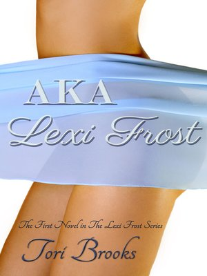 cover image of AKA Lexi Frost