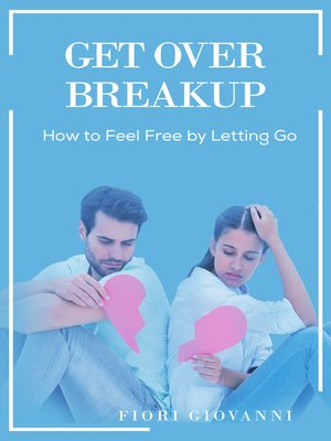 cover image of Get Over Breakup