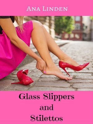 cover image of Glass Slippers and Stilettos
