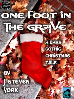 cover image of One Foot in the Grave-A Holiday Short Short Story