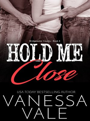cover image of Hold Me Close