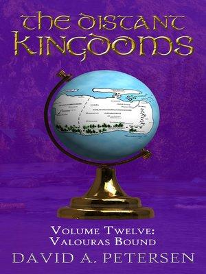 cover image of The Distant Kingdoms Volume Twelve