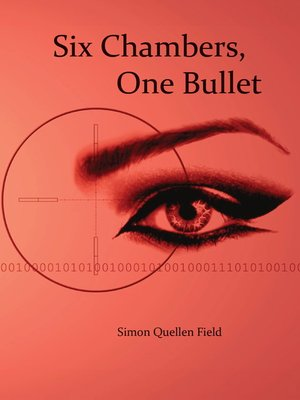 cover image of Six Chambers, One Bullet