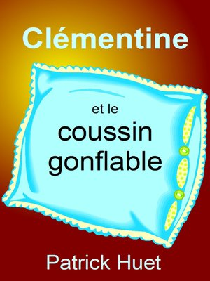 cover image of Clémentine Et Le Coussin Gonflable