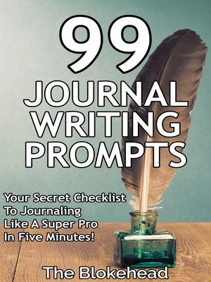 cover image of 99 Journal Writing Prompts and Ideas