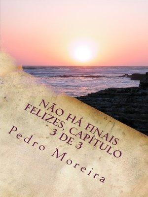 cover image of Não há finais felizes, capítulo 3 de 3