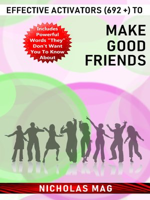 cover image of Effective Activators (692 +) to Make Good Friends