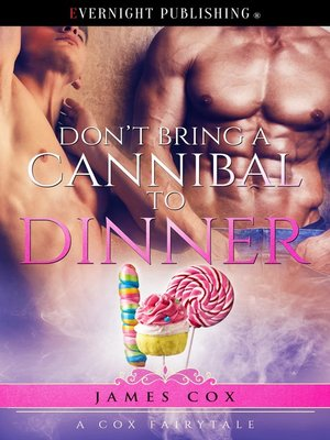 cover image of Don't Bring a Cannibal to Dinner