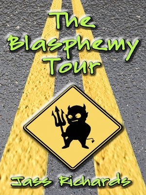 cover image of The Blasphemy Tour