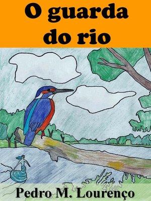 cover image of O Guarda do Rio