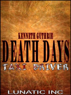 cover image of Taxi Driver (Death Days Horror Humor Series #4)