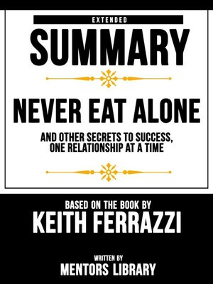 cover image of Extended Summary / Never Eat Alone