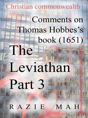 cover image of Comments on Thomas Hobbes Book (1651) the Leviathan Part 3