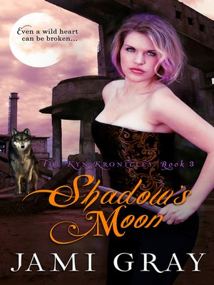 cover image of Shadow's Moon ~ the Kyn Kronicles ~ Book 3