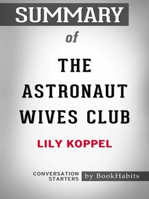 cover image of Summary of the Astronaut Wives Club