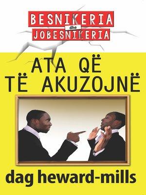 cover image of Ata Që Të Akuzojnë