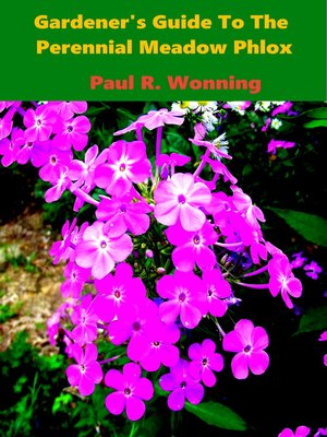 cover image of Gardener's Guide to the Perennial Meadow Phlox