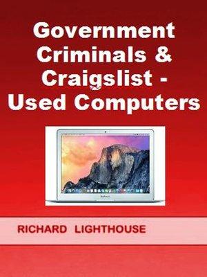 Craigslist Com Houston >> Government Criminals & Craigslist by Richard Lighthouse ...