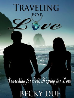 cover image of Traveling for Love