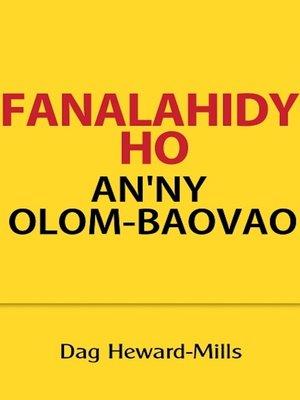 cover image of Fanalahidy Ho An'ny Olom-Baovao