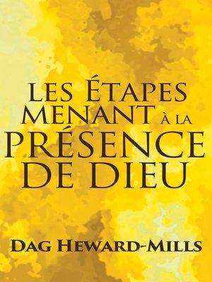cover image of Les étapes menant à la Présence de Dieu
