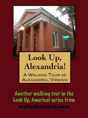 cover image of A Walking Tour of Alexandria, Virginia