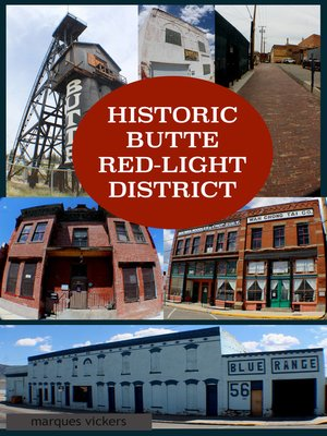 cover image of Historic Butte Red-Light District
