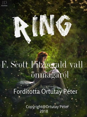 cover image of Ring F. Scott Fitzgerald vall önmagáról Fordította Ortutay Péter