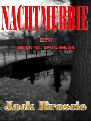 cover image of Nachtmerrie in het Park