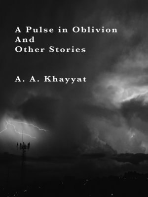 cover image of A Pulse In Oblivion, and Other Stories
