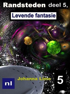 cover image of Randsteden deel 5, Levende fantasie