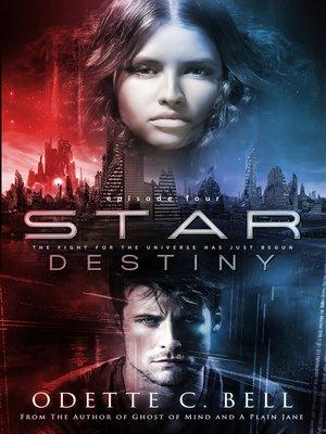 cover image of Star Destiny Episode Four