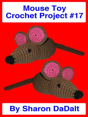 cover image of Mouse Toy Crochet Project #17