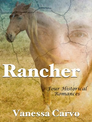 cover image of Rancher (Four Historical Romances)