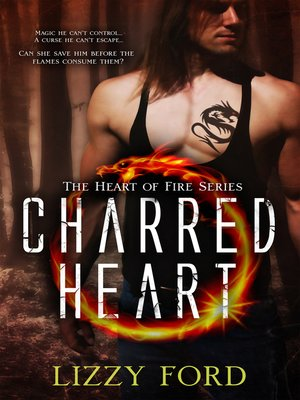 cover image of Charred Heart (#1, Heart of Fire)