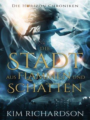 cover image of Die Stadt aus Flammen und Schatten
