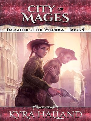 cover image of City of Mages (Daughter of the Wildings #5)
