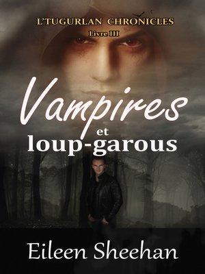 cover image of Vampires et loup-garous
