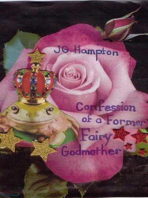 cover image of Confession of a Former Fairy Godmother