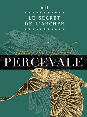 cover image of VII. Le Secret de l'Archer